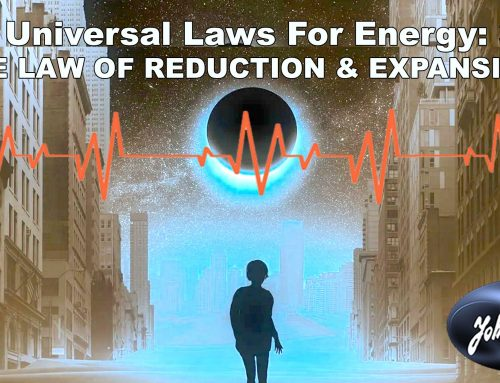 Dark Energy & The Law of Reduction & Expansion: 8 Universal Laws for Energy