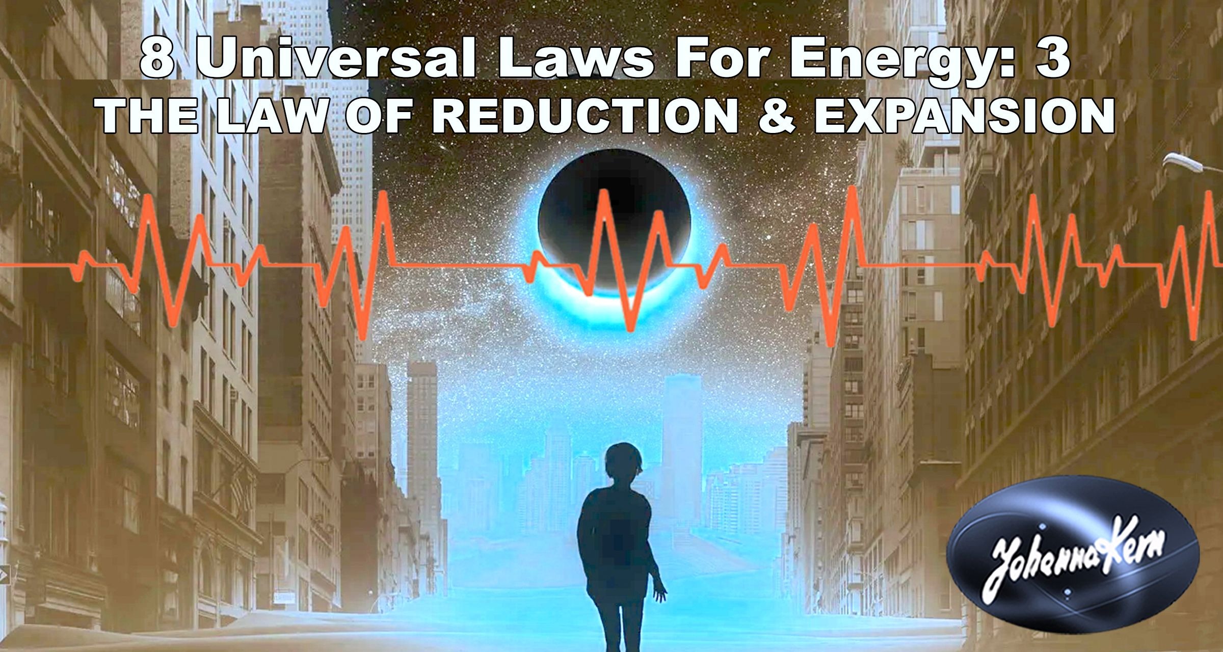 Dark Energy and The Law of Reduction & Expansion: 8 Universal Laws for Energy