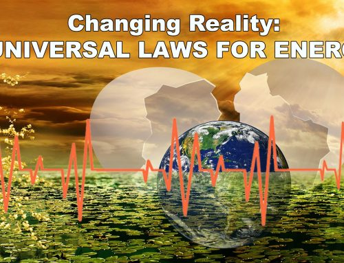 Changing Reality: 8 Universal Laws for Energy – Introduction