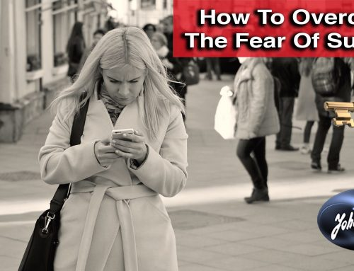 How To Overcome The Fear of Success.