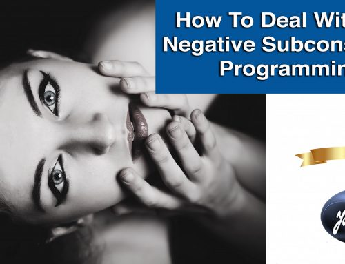 Self-healing Process: How To Deal With Our Negative Subconscious Programming
