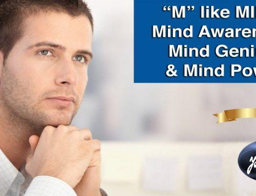 """""""M"""" like MIND: Mind Awareness, Mind Genius & Mind Power."""