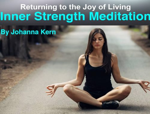 Inner Strength Meditation – Johanna Kern's article in OMTimes Magazine