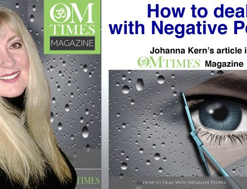 How to deal with Negative People – Johanna Kern's article in OMTimes Magazine