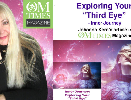 "Inner Journey: Exploring Your ""Third Eye"" – Johanna Kern's article in OMTimes Magazine"