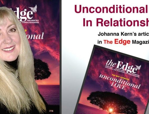 "Unconditional Love in Relationships: The Evolution of True Love – Johanna Kern's article in ""The Edge"" Magazine"