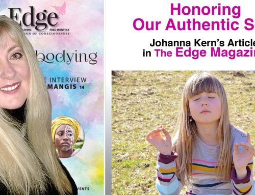 Honoring our Authentic Self – Johanna Kern's article in The Edge Magazine