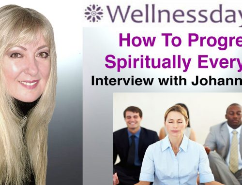 How to progress spiritually every day, deal with financial crisis & be able to think thoughts of abundance? – An Interview With Johanna Kern