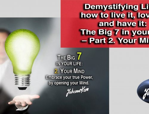 The Big 7 in your life – Part 2. Your Mind.