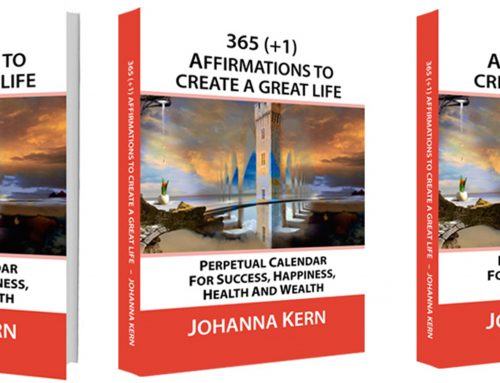 365 (+1) AFFIRMATIONS TO CREATE A GREAT LIFE – look inside the book.